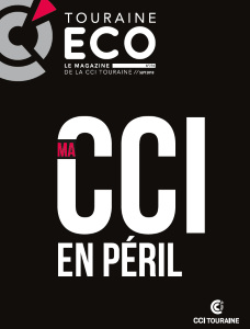 Touraine Eco n° 296 - Septembre 2018 - CCI en péril
